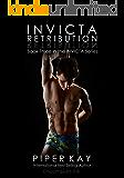 Invicta: Retribution (The Invicta Series Book Three)