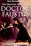 Doctor Faustus (Classic Illustrated Edition)
