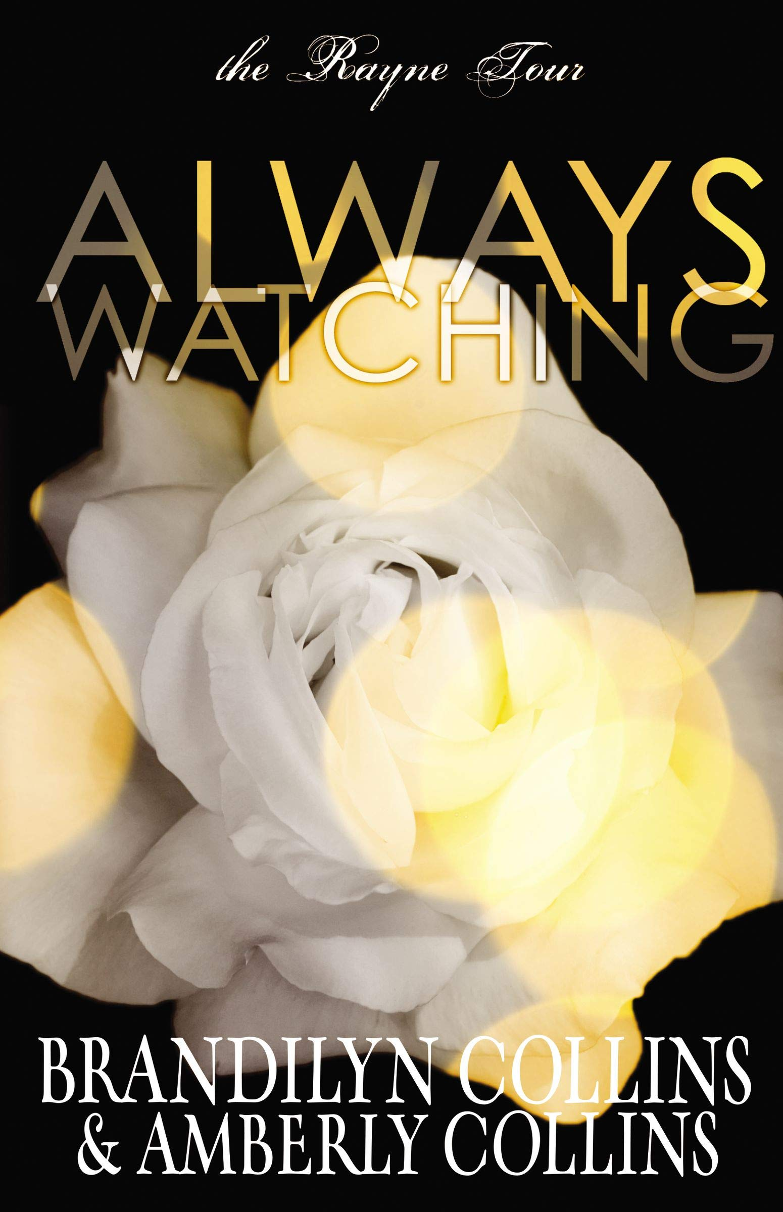 Always Watching (The Rayne Tour) pdf epub