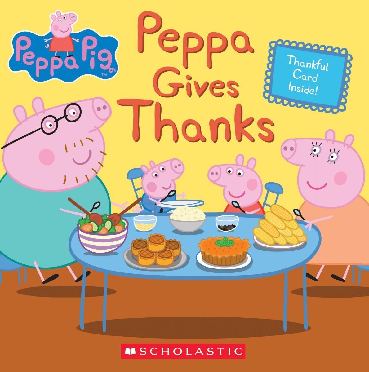 Peppa Gives Thanks Peppa Pig Rusu Meredith Eone