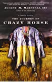 The Journey of Crazy Horse: A Lakota History