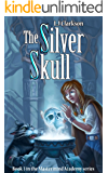 The Silver Skull - Book 3 in the Mastermind Academy series