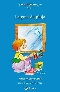 La gota de pluja (Catalá - A Partir De 6 Anys - Altamar)