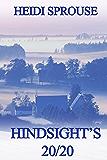 Hindsight's 20/20