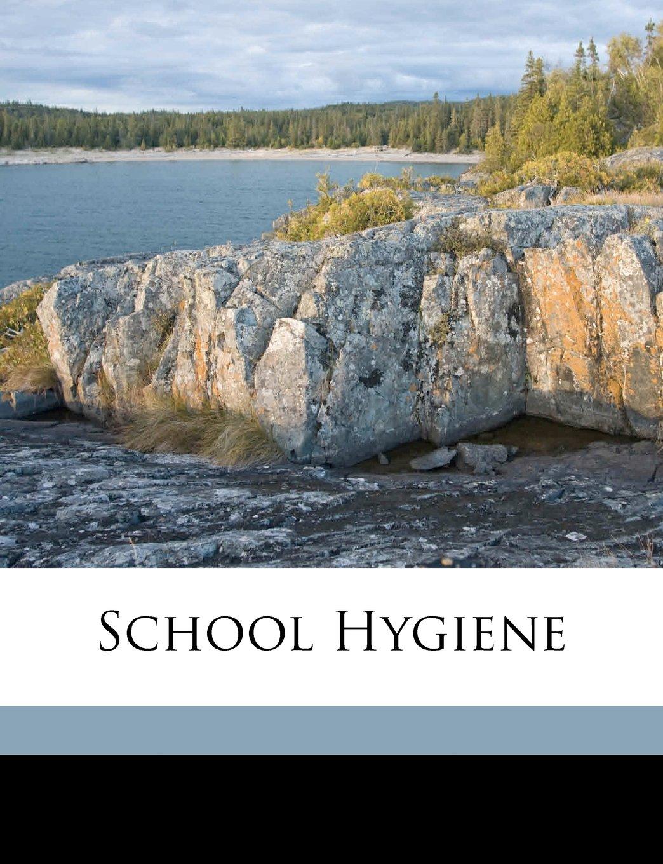 Read Online School hygiene pdf epub