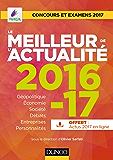Le meilleur de l'actualité 2016-17 : Concours et examens 2017 (Annuels)