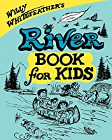 River Book For Kids (Willy