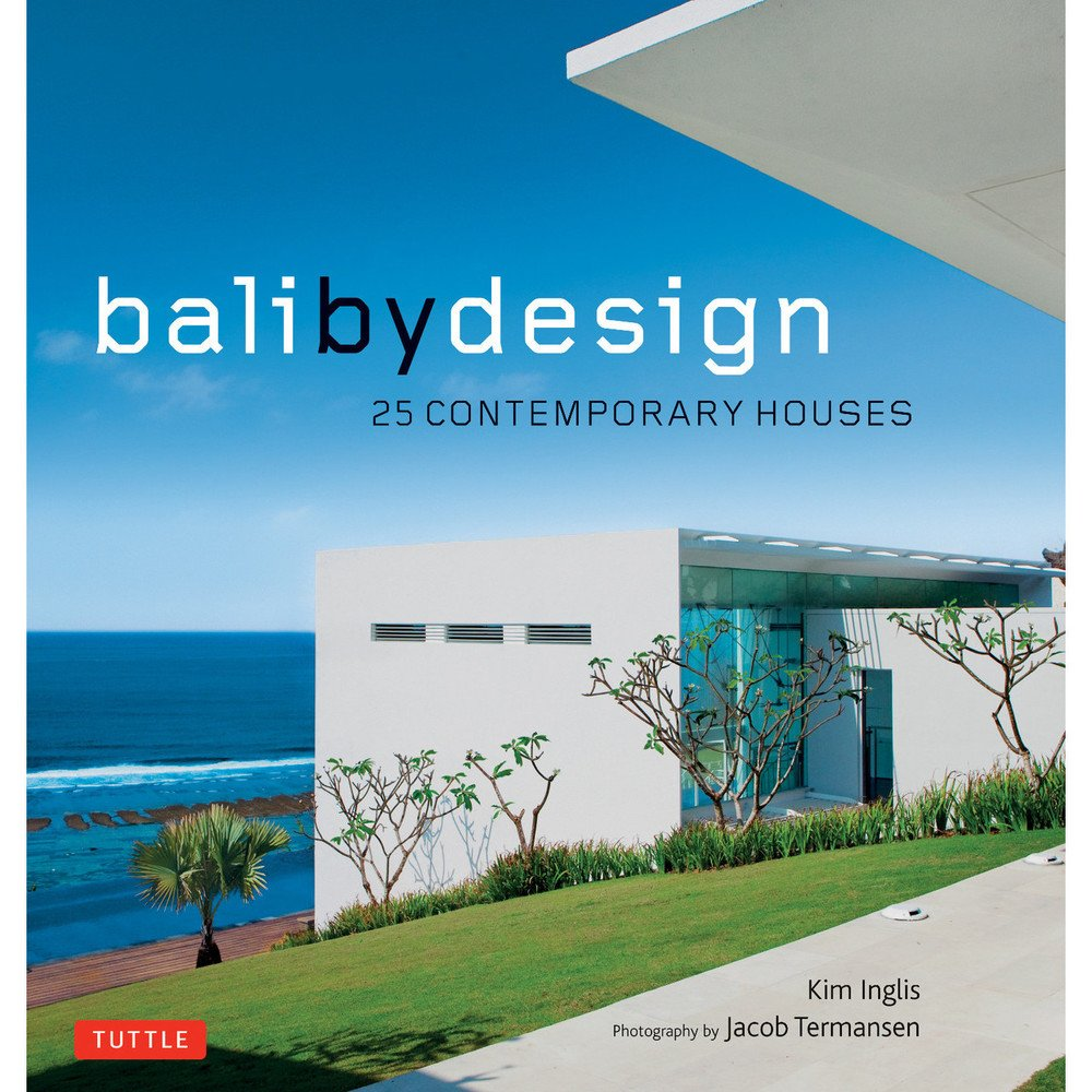 Download Bali By Design: 25 Contemporary Houses pdf