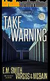 Take Warning: A Victor Loshak Novella