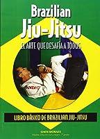 Brazilian Jiu-Jitsu. Libro Básico De Brazilian