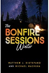 The Bonfire Sessions: Winter (Vol Book 4) Kindle Edition