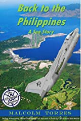 Back to the Philippines, A Sea Story (The Sea Adventure Collection Book 3) Kindle Edition