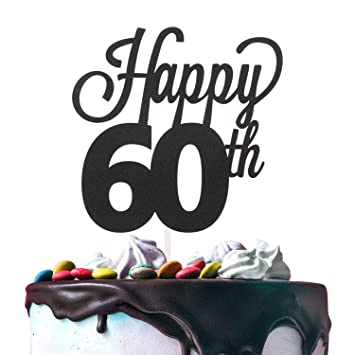 60th Happy Birthday Cake Topper Premium Double Sided Black Glitter Cardstock Paper Party Decoration