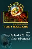 Tony Ballard #28: Der Satansdragoner: Horror-Roman
