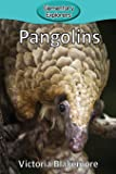 Pangolins (Elementary Explorers)