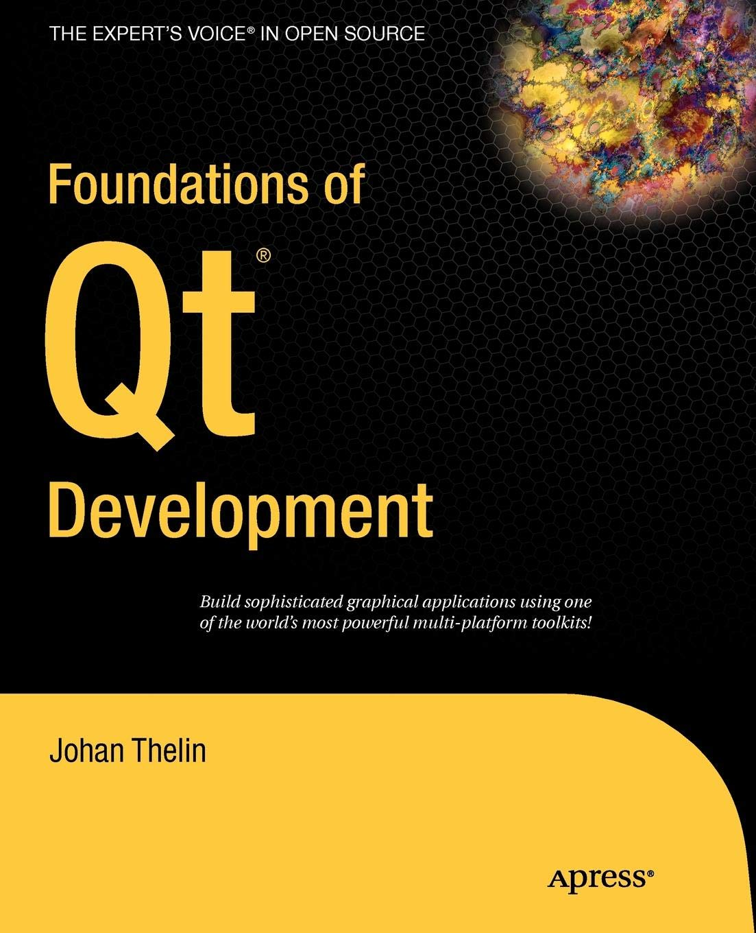 Foundations of Qt Development (Expert's Voice in Open Source