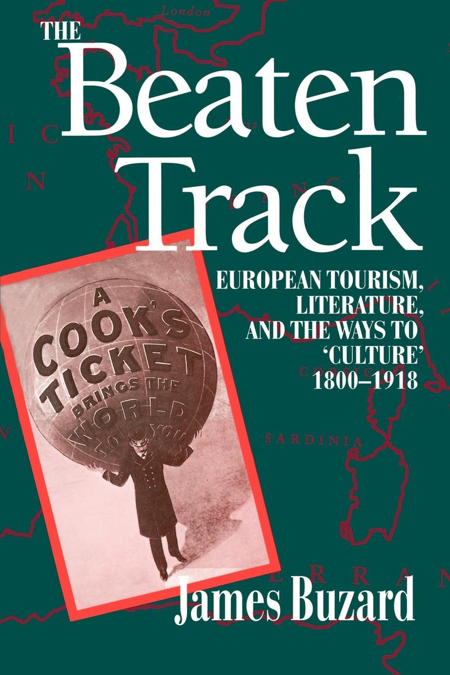 The Beaten Track: European Tourism, Literature, and the Ways ...