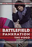 BATTLEFIELD PANKRATION: Lethal Personal Combat for the Street