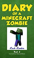 Diary Of A Minecraft Zombie Book 2: Bullies And