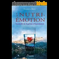 La Nutri-émotion: Une nouvelle voie de guérison et d'épanouissement