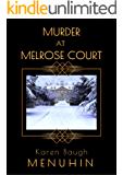 Murder at Melrose Court: A 1920s Country House Murder (Heathcliff Lennox Book 1)