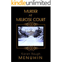 Murder at Melrose Court: A 1920s Christmas Country House Historical Murder Mystery ( Book 1 ) (Heathcliff Lennox)