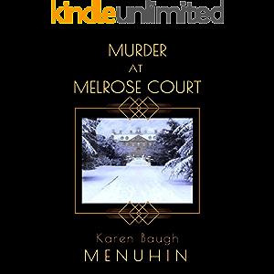 Murder at Melrose Court: A 1920s Christmas Country House Murder (Heathcliff Lennox Book 1)