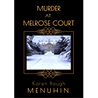 Murder at Melrose Court: A 1920s Christmas Country House Historical Murder Mystery ( Book 1 ) (Heathcliff Lennox…