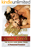 Embrace the Mystery: A Paranormal Romance (The Blood Rose Series Book 3)
