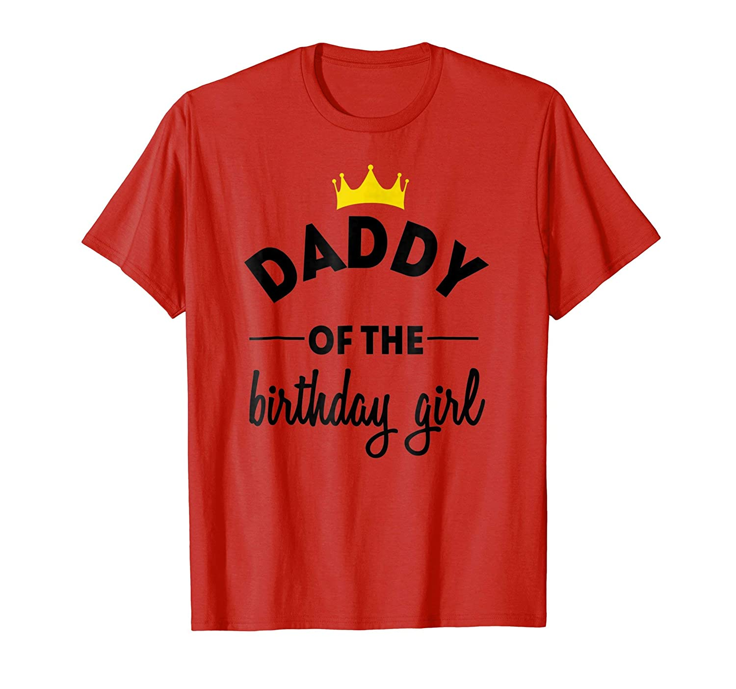 Daddy of the Birthday Girl Party TShirt Clothing for Dad-Teesml