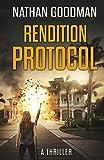 Rendition Protocol (Special Agent Jana Baker Spy-Thriller)