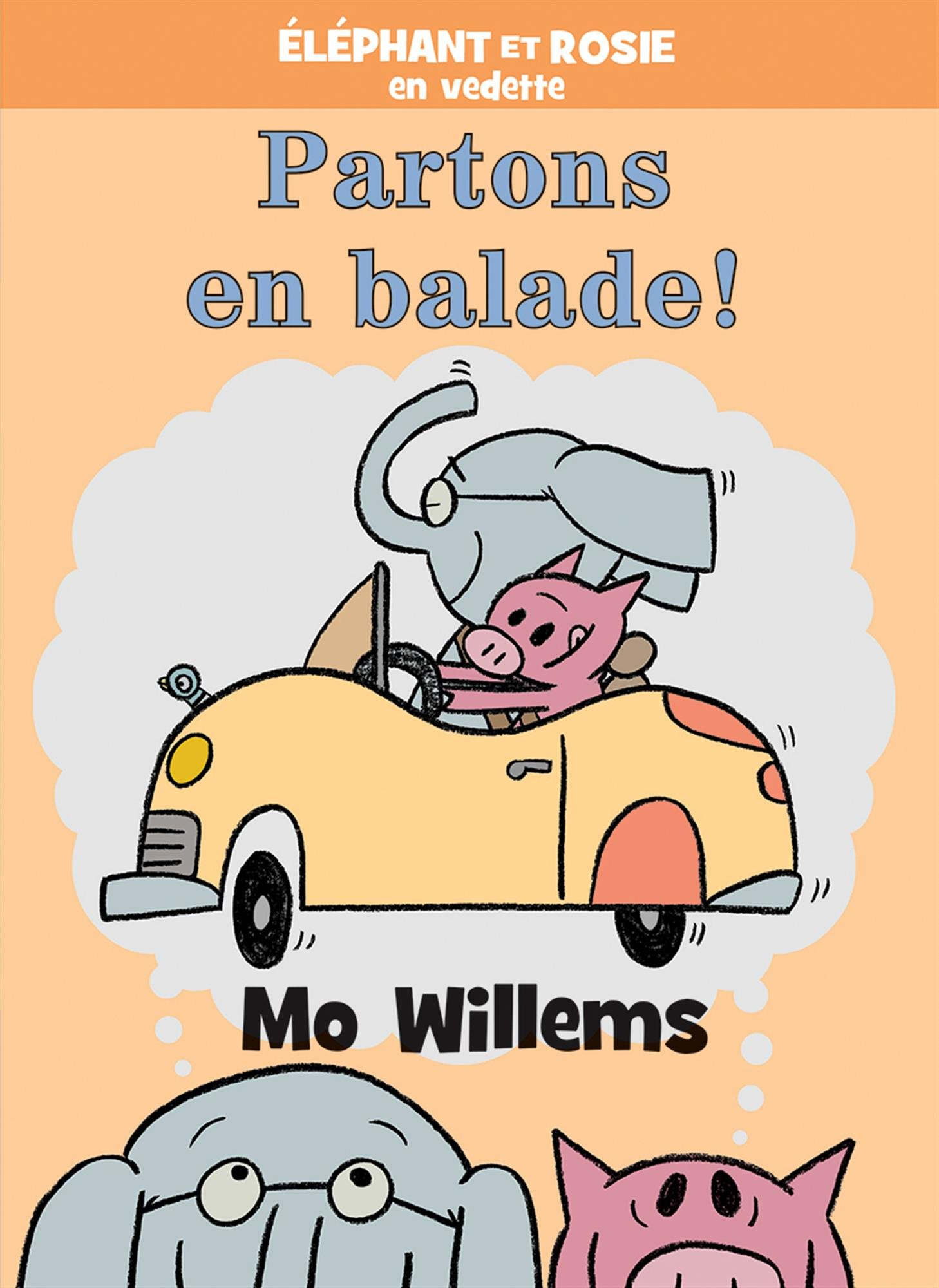 ?l?phant Et Rosie: Partons En Balade! por Mo Willems