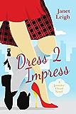 Dress 2 Impress (Jennifer Cloud )