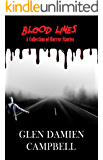 Blood Lines: A Collection of Horror Stories