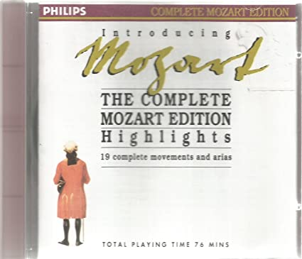 Mozart ~ The Complete Mozart Edition Highlights ~ 19 Complete Movements And Arias By Mozart (0001-01-01)