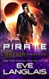 Pirate (Space Gypsy Chronicles)