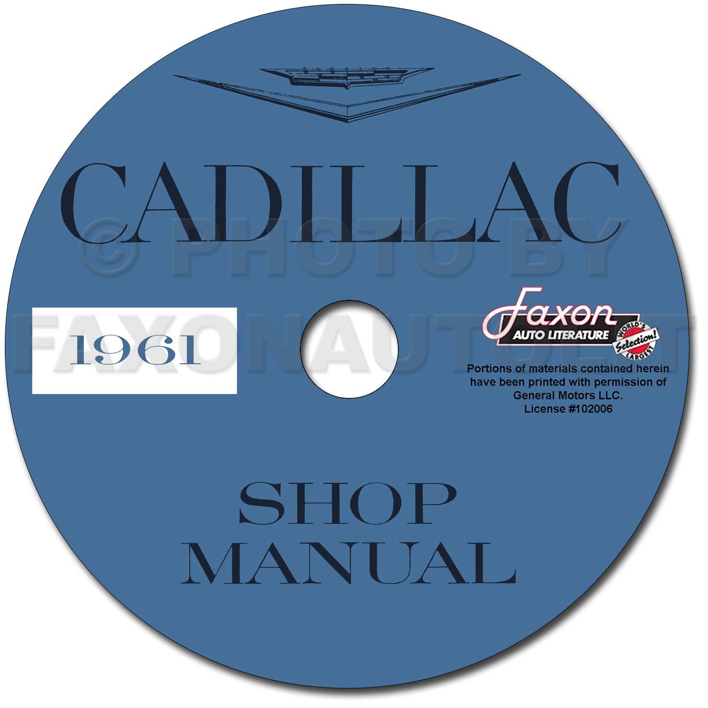 1961 Cadillac Repair Shop Manual on CD-ROM: Faxon Auto Literature:  Amazon.com: Books