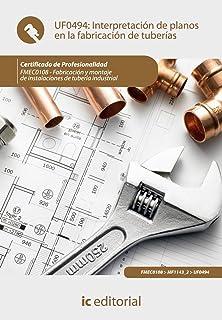 Interpretación de planos en la fabricación de tuberías. fmec0108 - fabricación y montaje de instalaciones