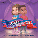 The Great Compromise (The Leader I'll Be! Book 2)