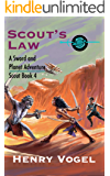 Scout's Law: A Sword & Planet Adventure (Scout series Book 4)