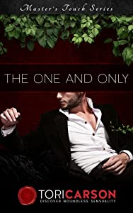 The One and Only: Author's Edition (Master's Touch Book 1)