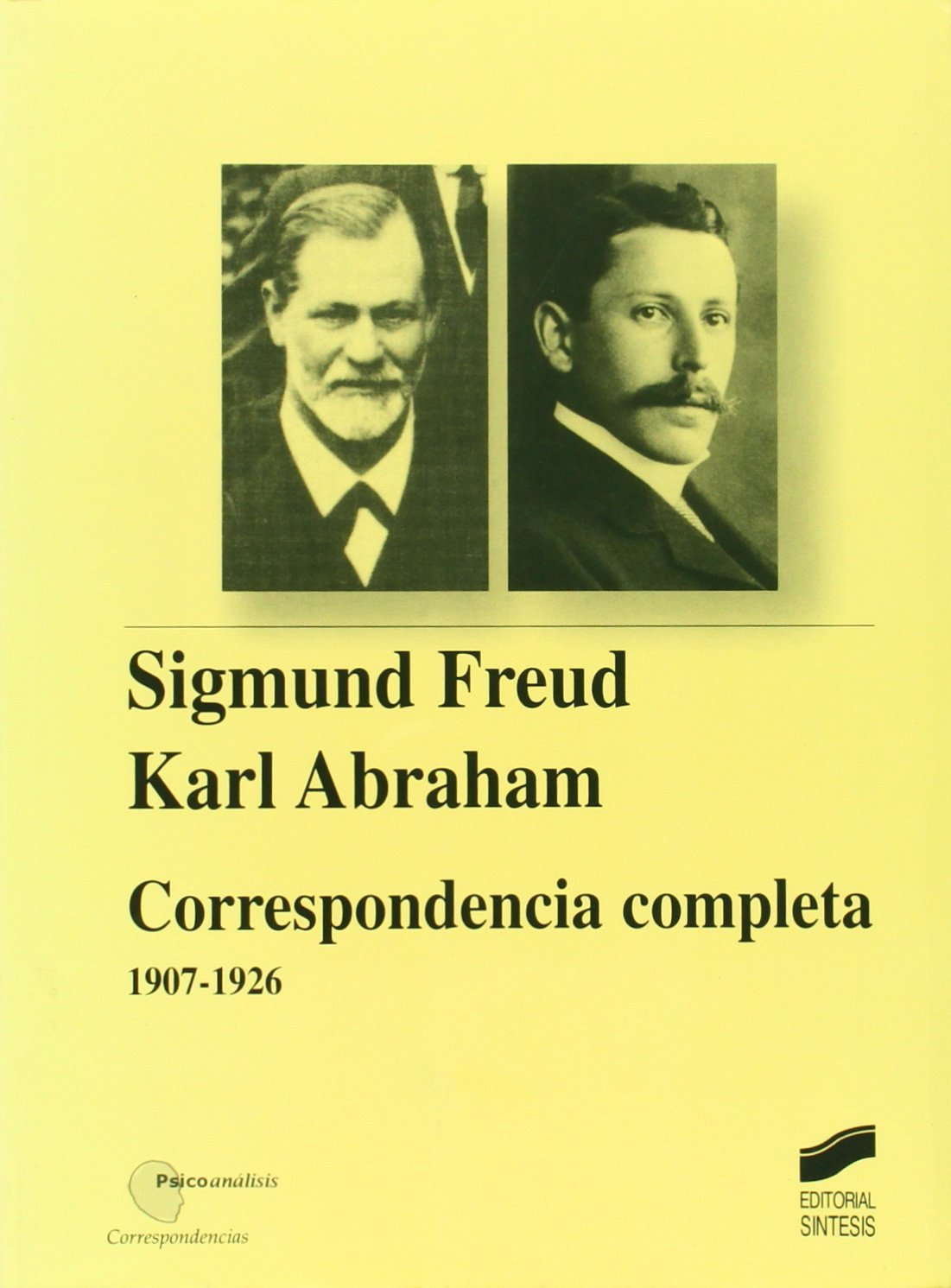 Sigmund Freud-Karl Abraham. Correspondencia completa (1907-1926) pdf