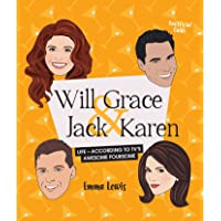 Will & Grace & Jack & Karen: Life