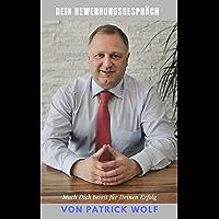 Das Bewerbungsgespräch: Souverän zum neuen Job (German Edition)