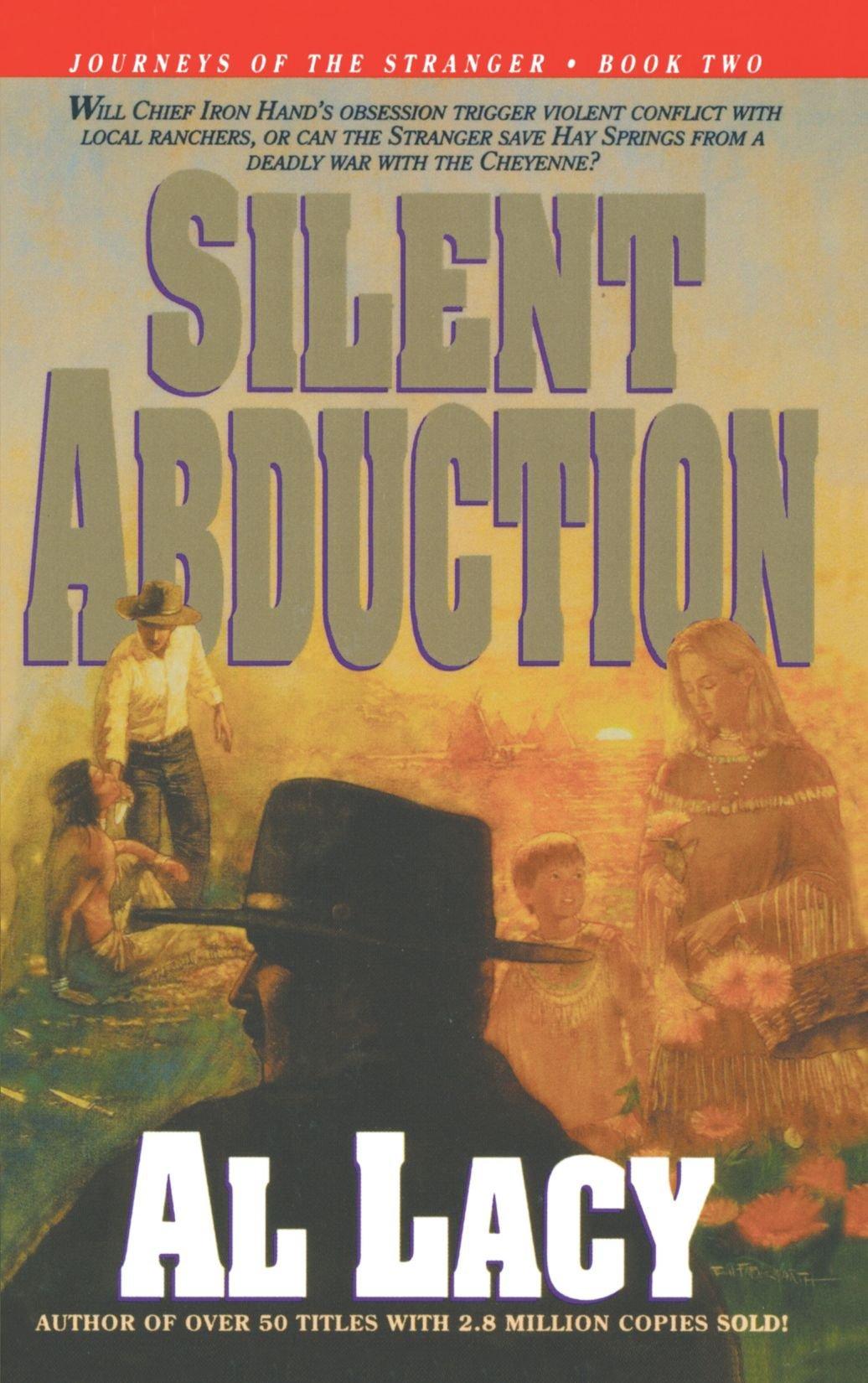 Read Online Silent Abduction (Journeys of the Stranger #2) pdf epub