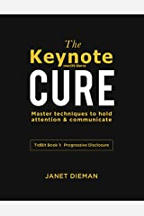 The Keynote Cure: Master techniques to hold attention & communicate (Tidbit Book Book 1) Kindle Edition
