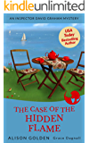 The Case of the Hidden Flame (An Inspector David Graham Mystery Book 2)