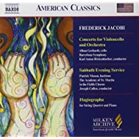 Concerto for Violoncello and Orchestra / Sabbath Evening Service / Hagiographa