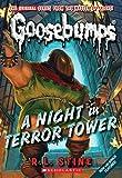 A Night in Terror Tower (Classic Goosebumps #12) (Goosebumps Classics (Reissues/Quality))
