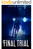 The Final Trail: The Blackened (Book 1)